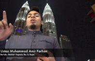 [RINGKAS]20181229 Ustaz Muhammad Amir Farhan : Berlaku Baiklah Kepada Ibu & Bapa
