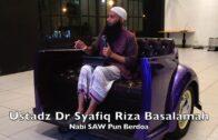 (Safari JDT)20190816 Ustadz Dr Syafiq Riza Basalamah : Nabi SAW Pun Berdoa