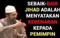Sebaik-baik Jihad Adalah Menyatakan Kebenaran Kepada Pemimpin ~ Dr. Rozaimi ~