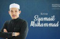 [SIRI 20] Kitab Syamail Muhammad | Ustaz Ahmad Al-Qarni Edrus