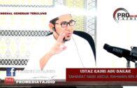 UST.RADHI – Sahabat Nabi, Abdul Rahman Bin Auf