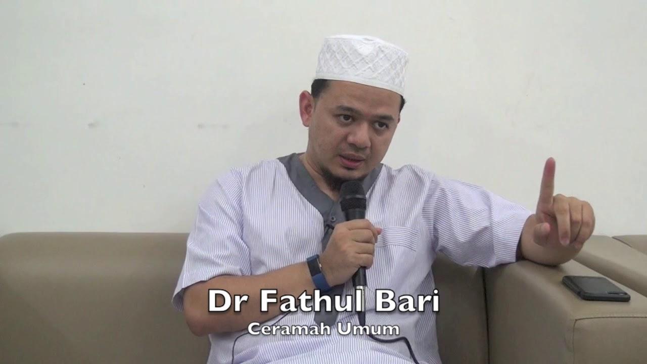 12052017 Dr Fathul Bari : Ceramah Umum