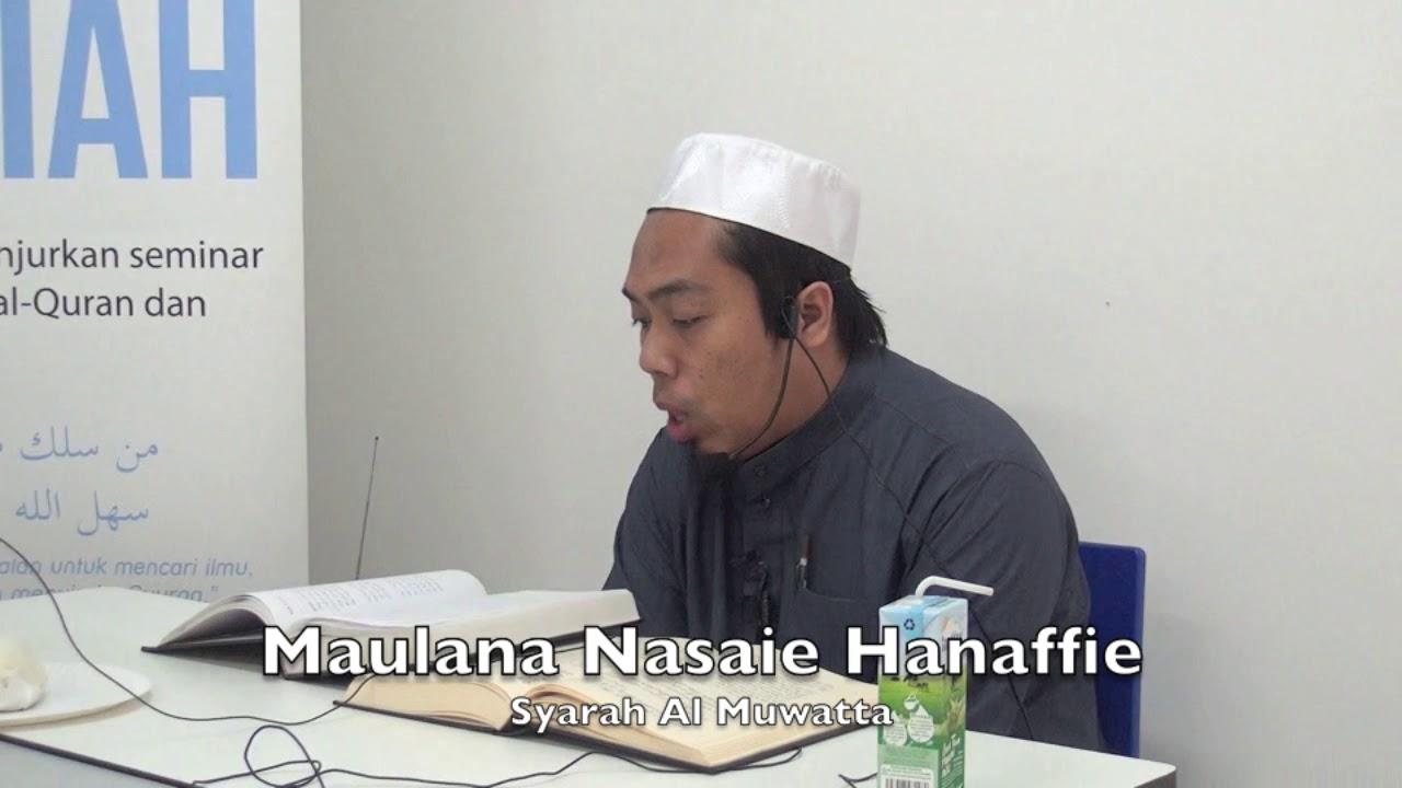 20170910 Maulana Nasaie Hanaffie : Syarah Al Muwatta
