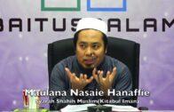 20170921 Maulana Nasaie Hanaffie : Syarah Shahih Muslim ( Kitabul Iman)
