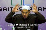 20170926 Ustaz Mohamad Azraie : Syarah Fiqh Akhlak
