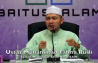 20171116 Ustaz Muhammad Fahmi Rusli : Syarah Mukhtasar Sirah Rasul SAW