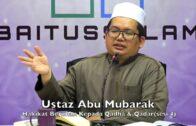 20171119 Ustaz Abu Mubarak : Hakikat Beriman Kepada Qadha & Qadar(sesi 4)