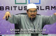 20171129 Ustaz Adli Mohd Saad : Kaedah Benar Dalam Memahami Dalil