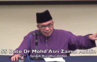 20180127 SS Dato Dr Mohd Asri Zainul Abidin : Syarah Riyadhusahlihin