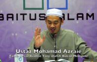 20180210 Ustaz Mohamad Azraie : Tanda Besar Kiamat Yang Shahih Bukan Merepek!