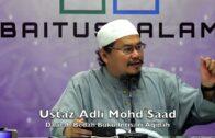 20180303 Ustaz Adli Mohd Saad : Daurah Bedah Buku Intisari Aqidah