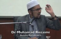 20180317 Dr Muhamad Rozaimi : Manahij Muhadisin(2)