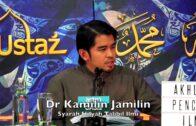 20180321 Dr Kamilin Jamilin : Syarah Hilyah Talibil Ilmi ( Siri 30)