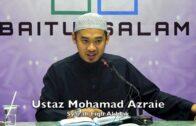 20180403 Ustaz Mohamad Azraie : Syarah Fiqh Akhlak