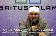 20180411 Ustaz Abu Asma' Yunus : Akibat Belajar, Mengiktiraf & Promosi Tokoh Selain Ahlus Sunnah