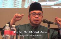 20180421 Dato Dr Mohd Asri : Syarah Riyadhushalihin