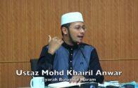 20180516 Ustaz Mohd Khairil Anwar : Syarah Bulughulmaram