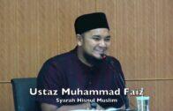 20180520 Ustaz Muhammad Faiz : Syarah Hisnul Muslim