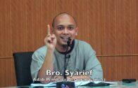 20180526 Bro. Syarief : Adab Pembaca Al Quran ( Siri 5)