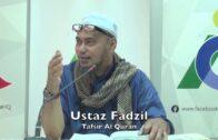 20180723 Ustaz Fadzil : Tafsir Al Quran