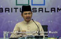 20180815 Ustaz Muhammad Fahmi Rusli : Syarah Mukhtasar Sirah Rasul SAW