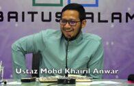 20181001 Ustaz Mohd Khairil Anwar : Syarah Bulughulmaram