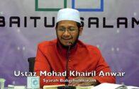 20181008 Ustaz Mohad Khairil Anwar : Syarah Bulughulmaram
