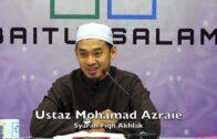 20181009 Ustaz Mohamad Azraie : Syarah Fiqh Akhlak