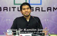 20181107 Ustaz Dr Kamilin Jamilin : Syarah Matan Alfiyyah Al-Suyuti Fi Ilm Hadith (Siri 15)