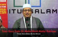 20181110 Tuan Guru Dato Dr Abdul Basit Abdul Rahman : Tidak Perlu Boikot-Boikot Movie!