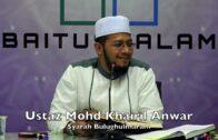 20181119 Ustaz Mohd Khairil Anwar : Syarah Bulughulmaram