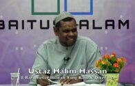 20181209 Ustaz Halim Hassan : 8 Barometer Ibadah Yang Baik & Diterima
