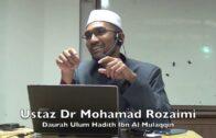 20181214 Ustaz Dr Mohamad Rozaimi : Daurah Ulum Hadith Ibn Al Mulaqqin