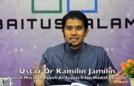 20190109 Ustaz Dr Kamilin Jamilin : Syarah Matan Alfiyyah Al-Suyuti Fi Ilm Hadith (Siri 20)