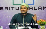 20190203 Ustaz Muhammad Faiz : Syarah Hisnul Muslim