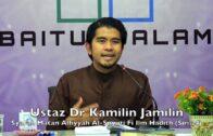 20190206 Ustaz Dr Kamilin Jamilin : Syarah Matan Alfiyyah Al-Suyuti Fi Ilm Hadith (Siri 24)