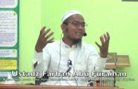 20190303 Ustadz Farhan Abu Furaihan : Bagaimana Meraih Ilmu, Rezeki & Amalan Yang…