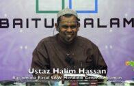 20190309 Ustaz Halim Hassan : Bagaimana Rasul SAW Mendidik Generasi Idaman
