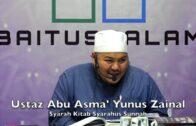 20190419 Ustaz Abu Asma' Yunus Zainal : Syarah Kitab Syarahus Sunnah