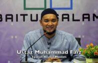20190512 Ustaz Muhammad Faiz : Syarah Hisnul Muslim