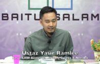 20190809 Ustaz Yasir Ramlee : Syarah Kitab Rasul Bercerita Tentang Syurga & Neraka