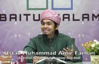 20191103 Ustaz Muhammad Amir Farhan : Syarahan Bersiri Kitab Penawar Bagi Hati