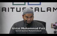 21052017 Ustaz Muhammad Faiz : Syarah Syamail Muhammadiyah