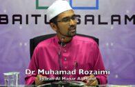 26072017 Dr Muhamad Rozaimi : Syarah Al Manar Al Munif
