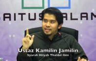 30-08-2017 Ustaz Kamilin Jamilin : Syarah Hilyah Thalibil Ilmi (Siri 5)