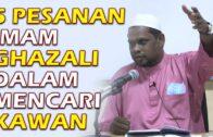 5 Pesanan Imam Ghazali Dalam Mencari Kawan