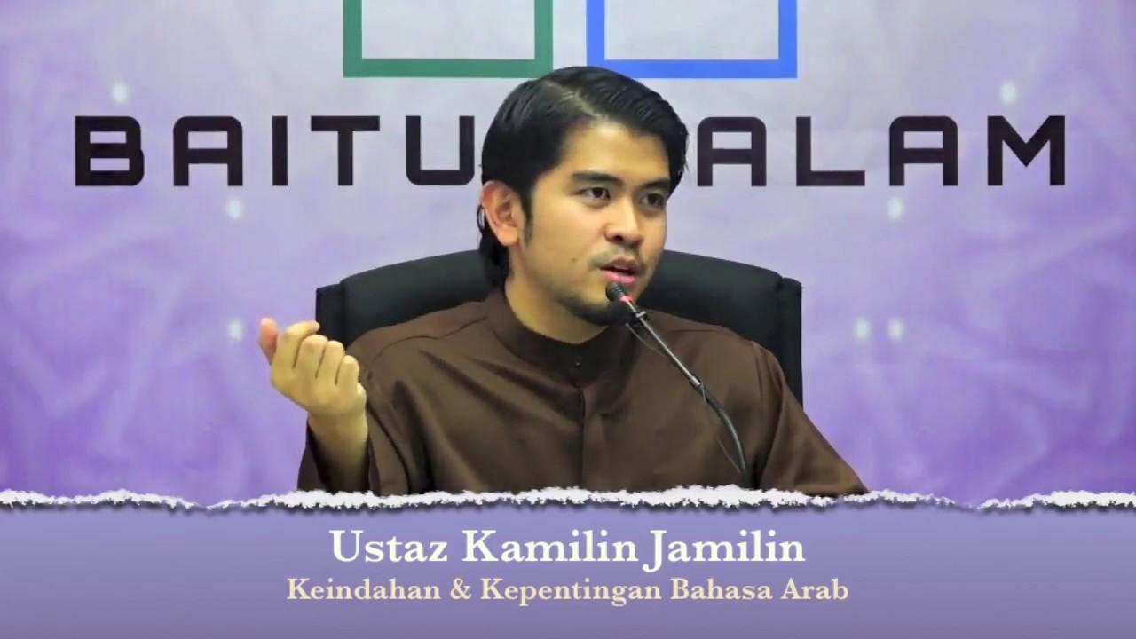 [RINGKAS]20171101 Ustaz Kamilin Jamilin : Keindahan & Kepentingan Bahasa Arab