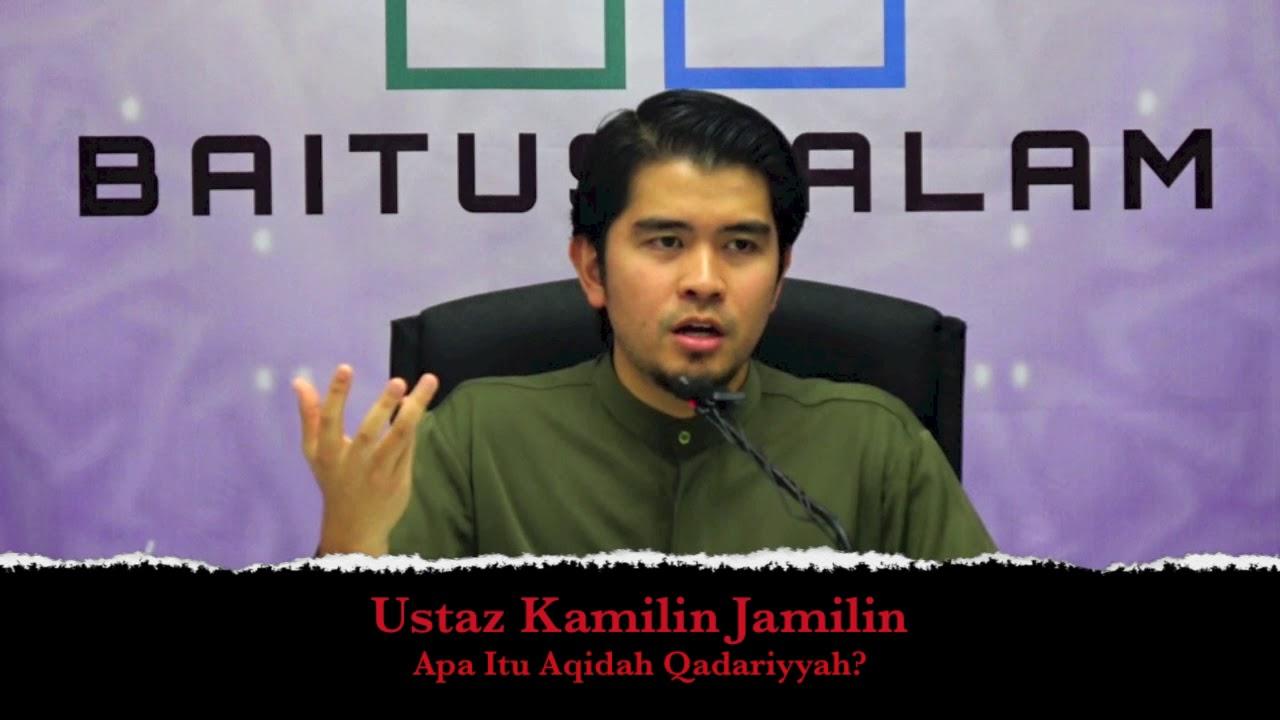 [RINGKAS]20180103 Ustaz Kamilin Jamilin : Apa Itu Aqidah Qadarriyah