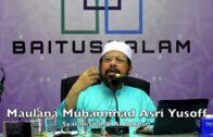 05082017 Maulana Muhammad Asri Yusoff : Syarah Shahih Al Bukhari
