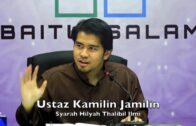 09082017 Ustaz Kamilin Jamilin : Syarah Hilyah Thalibil Ilmi (Siri 4)